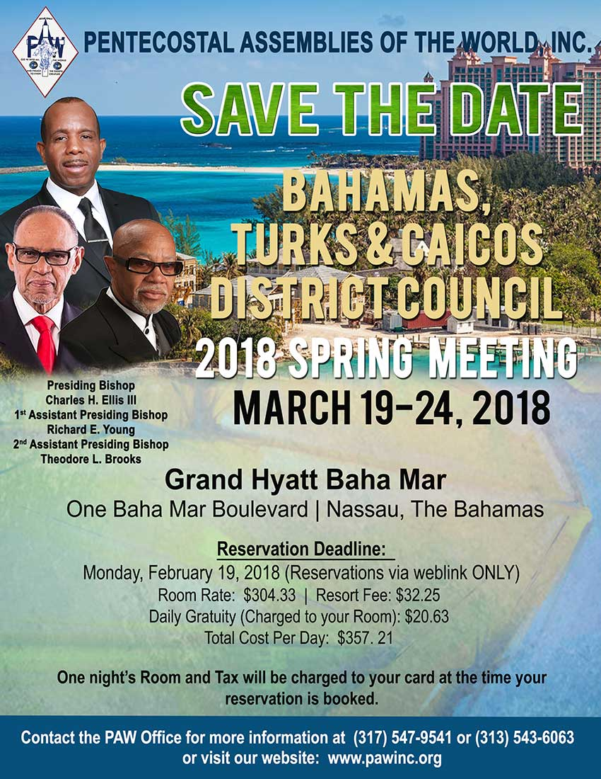2018 Spring Meeting March 19-24, 2018 Nassau, The Bahamas - Save the Date