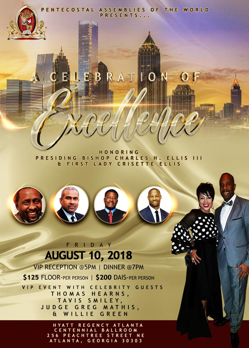 A Celebration of Excellence honoring Presiding Bishop Charles H Ellis III at 103rd Summer Convention in Atlanta, Georgia Friday August 10, 2018